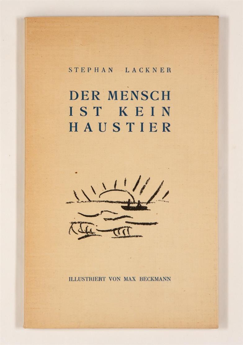 S. Lackner / M. Beckmann, Der Mensch ist kein Haustier. Paris 1937.