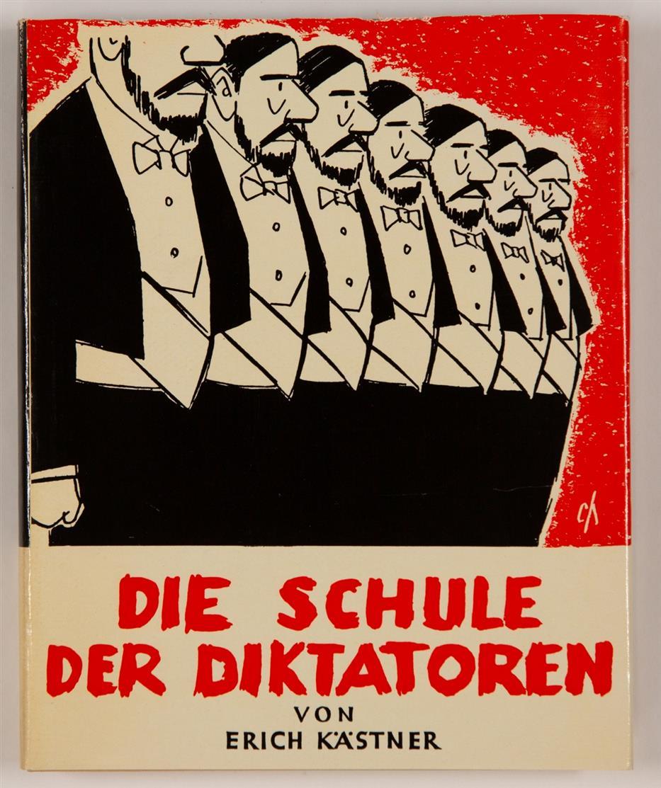 E. Kästner, Schule der Diktatoren. Bln 1956. - 300 Ex., sign.